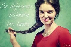 Se diferente, disfruta los lunes www.yolyn.es https://www.facebook.com/yolynjewels
