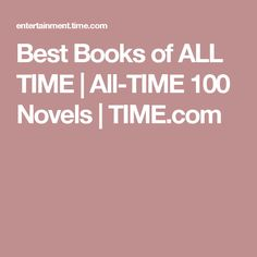 Best Books of ALL TIME   All-TIME 100 Novels   TIME.com