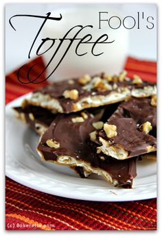 This Fool's Toffee Recipe ~ a quick and easy dessert that is a crowd pleaser and is our go-to for holiday treats or a quick chocolate fix. Only 5 ingredients. Bakerette.com