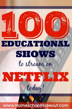 Oh wow! I've never seen most of these! Animals, nature, wars and more. This list of 100 educational shows to stream on Netflix is being printed out, as we speak!