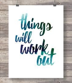 Things will work out blue typography positive saying large printable poster