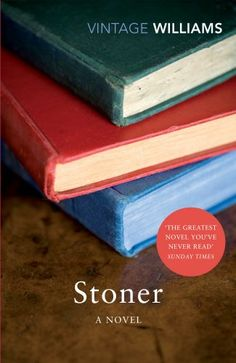 Stoner: A Novel (Vintage Classics): John Williams, John McGahern.  A novel amongst my summer reading.  Still haven't read this one.  So looking forward to this.