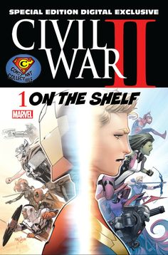 Marvel Comics Preview of Civil War II SPECIAL EDITION DIGITAL EXCLUSIVE Starting today, fans can go deeper into the blockbuster Civil War II…