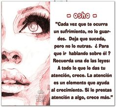 Osho Osho, Yoga Quotes, Spanish Quotes, How I Feel, True Words, Spirituality, Mindfulness, Positivity, Thoughts