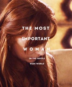 Donna Noble-- The most important woman in the universe.
