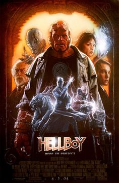 Hellboy (2004) - I will never get sick of this movie. Hard-hitting action, wit and brilliant filmmaking combined.