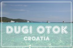 summer holidays on DUGI OTOK, Croatia