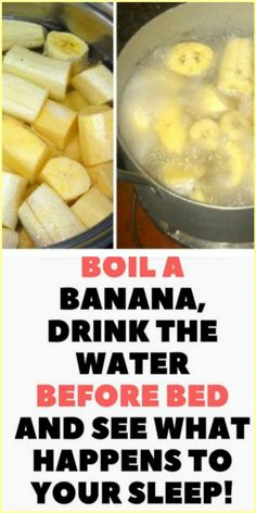 Boil A Banana, Drink The Water Before Bed And See What Happens To Your Sleep! Boil a banana, drink the water at bedtime and see what happens to your sleep! Water Before Bed, Drinks Before Bed, Weight Loss Drinks, Weight Loss Smoothies, Banana Water, Healthy Habbits, Banana Drinks, Burn Belly Fat Fast, Lose Belly