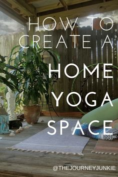 to Create a Home Yoga Space Having a practice space at home is vital to a daily practice.Having a practice space at home is vital to a daily practice. Qi Gong, Pranayama, Vinyasa Yoga, Ashtanga Yoga, Bikram Yoga, Iyengar Yoga, Yoga Fitness, Forme Fitness, Fitness Tips