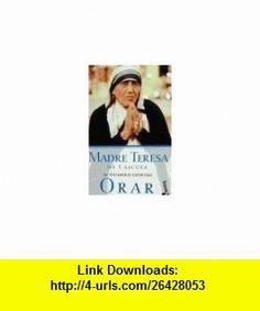 Orar (Spanish Language) (9788408028413) Mother Teresa of Calcutta, Jose Luis Gonzalez-Balado , ISBN-10: 8408028413  , ISBN-13: 978-8408028413 ,  , tutorials , pdf , ebook , torrent , downloads , rapidshare , filesonic , hotfile , megaupload , fileserve