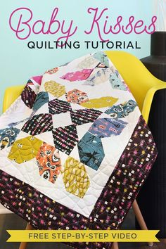 """New Friday Tutorial: The Baby Kisses Quilt   The Cutting Table Quilt Blog   Bloglovin' approx quilt size 51"""" x  51"""""""