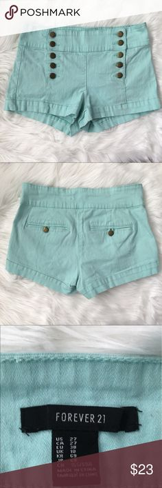F21 Sailor-Style Button-Front Shorts Forever 21 Stretch Denim Sailor-Style Button-Front Mint Colored Shorts. BNWOT. Material:  99% Cotton/1% Spandex. Functional Back Pockets. Forever 21 Shorts Jean Shorts