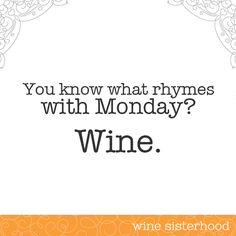 #Monday. Nothing a glass of #wine can't fix. #winesister
