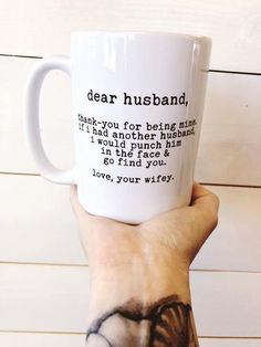 Dear Husband Quote Coffee Mug - Timber + Gray Design Co. Dear Husband Funny Coffee Mug Quote 15 oz. ceramic mug Coffee Mug Quotes, Funny Coffee Mugs, Coffee Humor, Funny Mugs, Beer Quotes, Husband Humor, Husband Quotes, Present Lists, Websites Like Etsy