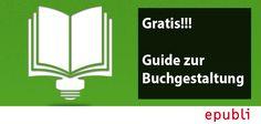 """#Gratis #eBook """"Von der Idee zum Buch"""" - Tipps und Tricks für eine professionelle Buchgestaltung. Jetzt sichern! http://blog.epubli.de/erstellen/gratis-guide-zur-buchgestaltung-von-der-idee-zum-buch/"""