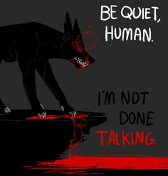 i draw those binary pics with words on em best viewed on desktop with large resolution! Wolf Quotes, Dark Quotes, Izu, Of Wolf And Man, Bd Art, Vent Art, She Wolf, My Demons, The Villain
