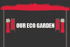 Welcome to our Eco Garden where we make the best out of waste, naturally !
