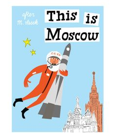 This is Moscow - in the style of M Sasek