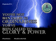 You've not been called to ordinariness. You've been called to a life of glory and power. #PastorBiodun