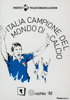 """Cartolina """"Italia campione del mondo di calcio"""" delle Poste e Telecomunicazioni realizzata in occasione dell'Esposizione di Filatelia """"Eurphila '82"""""""