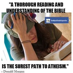 Path to Atheism - http://dailyatheistquote.com/atheist-quotes/2013/05/05/path-to-atheism/