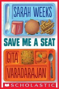 Spring 2016's Best Children's Books: Persistent Pups, Beauty Queens, and Parkour Street Rats (Save Me a Seat, Sarah Weeks & Gita Varadarajan)