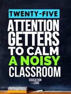 25 of the best ideas attention getters for primary and middle school classroom teachers.