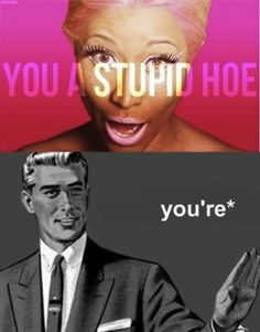 """You a stupid hoe you ah you ah stupid hoe"" She wrote this song about herself.  hahahahaha. I hate Nikki so much. Lmfao."