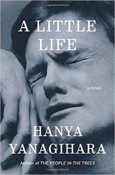 A little life : a novel / Hanya Yanagihara, 2015 http://bu.univ-angers.fr/rechercher/description?notice=000804275