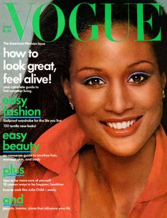 Photographed by Francesco Scavullo, Vogue, June Beverly Johnson's Historic Vogue Cover Vogue Magazine Covers, Vogue Covers, Vogue Paris, Rihanna, Beyonce, Dark Man, African American Models, American Women, American History
