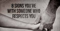 For a relationship to be successful you must respect your partner, because just loving them alone is not enough. Do you think you are with someone who respects you?