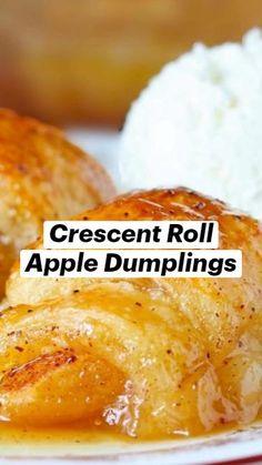 Apple Recipes Easy, Apple Dessert Recipes, Fun Baking Recipes, Fruit Recipes, Cooking Recipes, Crescent Roll Recipes, Crescent Rolls, Crescent Roll Apple Dumplings, Chicken Diet Recipe