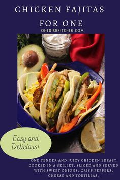 Homemade Chicken Fajitas For One! One tender and juicy chicken breast cooked in a skillet, sliced and served with sweet onions, crisp peppers, cheese and tortillas. So easy and so delicious!