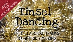 Tinsel dancing For Toddlers with free links to perfect tracks to get the kids moving to music over the holidays. Movement Preschool, Preschool Music, Movement Activities, Music Activities, Toddler Preschool, Preschool Curriculum, Preschool Ideas, Physical Activities, Preschool Christmas