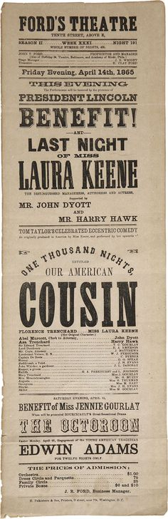 """The play bill for """"Our American Cousin""""  Which President Lincoln was attending when he was assassinated by John Wilkes Booth"""