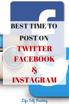 Best time to post on Twitter, Facebook and Instagram