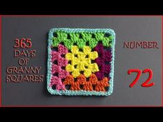 365 Days of Granny Squares Number 72 - YouTube