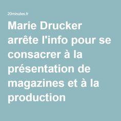 Adë‑dë‑edë 2016-05-13 : Më‑arjë Drugë‑kêrrë arrête l'info pour se consacrer à la présentation de magazines et à la production
