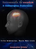 Entrenando Tu Cerebro, an ebook by Asuncion Urbón at Smashwords