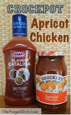Crock Pot Apricot Chicken: 4 – 5 Boneless Skinless Chicken Breasts, 16 oz. Jar of Apricot Preserves, 8 oz. Catalina Dressing {Russian Dressing can be substituted}, 1 packet Dry Onion Soup, Mix Cook all day in Crock Pot. Try substituting cranberry sauce or pineapples for apricot jam.