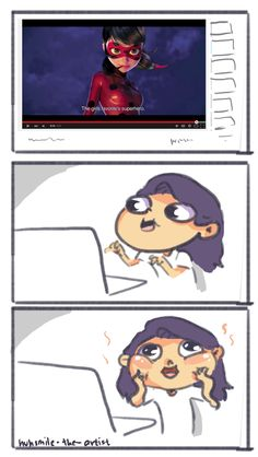 Every #MiraculousLadybug fan (by huhsmile-tumblr) This is me!!! TOTALLY!!!❤️❤️❤️