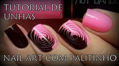 TUTORIAL DE UNHAS DECORADAS: Nail art com palitinho | Unhas da Mari