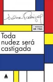 Baixar Livro Toda Nudez Sera Castigada - Nelson Rodrigues em ePUB mobi e PDF