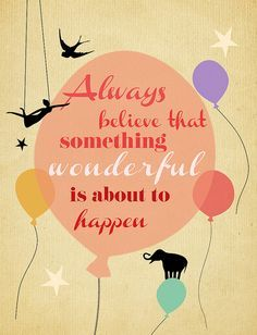 Always Believe Good Mood Quotes Fairytale Quotes Mood Quotes
