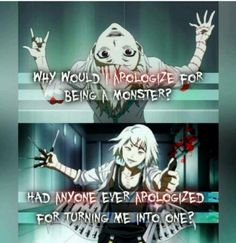 Juuzou Suzuya ~ Why would I apologize for being a monster? Had anyone ever apologized for turning me into one? || Tokyo Ghoul