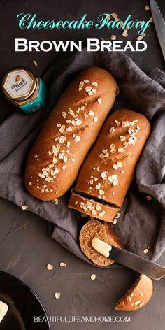 Cheesecake Factory Brown Bread, Cheesecake Factory Recipes, Bread Machine Recipes, Banana Bread Recipes, Brown Bread Recipe, Honey Oat Bread, Bread Oven, Restaurant Recipes, Beautiful Life