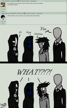 Slenderman knows something we don't... - Ask the Creepypastas - Slendy, Jeff the killer, Kage and EJ