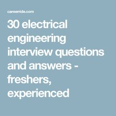 Interview Qu0026A: Electrician Interview Questions And Answers | LiveCareer |  30 Electrical Engineering Interview Questions | Pinterest