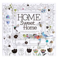 Home Sweet Adult Coloring Book