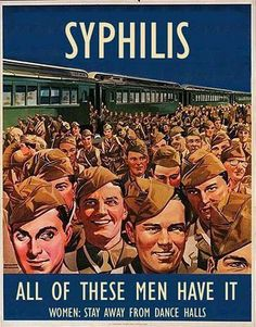 Yes...simply by going to Dance Halls, you are guaranteed to contract Syphilis!  And isn't it a sheer coincidence that this large group of random men ALL happen to have Syphilis?  (unless it's a Syphilis convention or something).  Anyways, no-no with the dance halls.  Doing the dishes is MUCH safer. =)